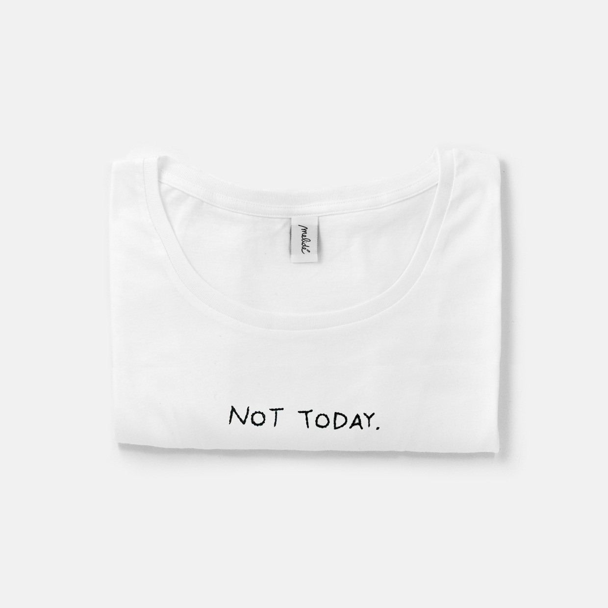 The NOT TODAY Wide Neck Tshirt