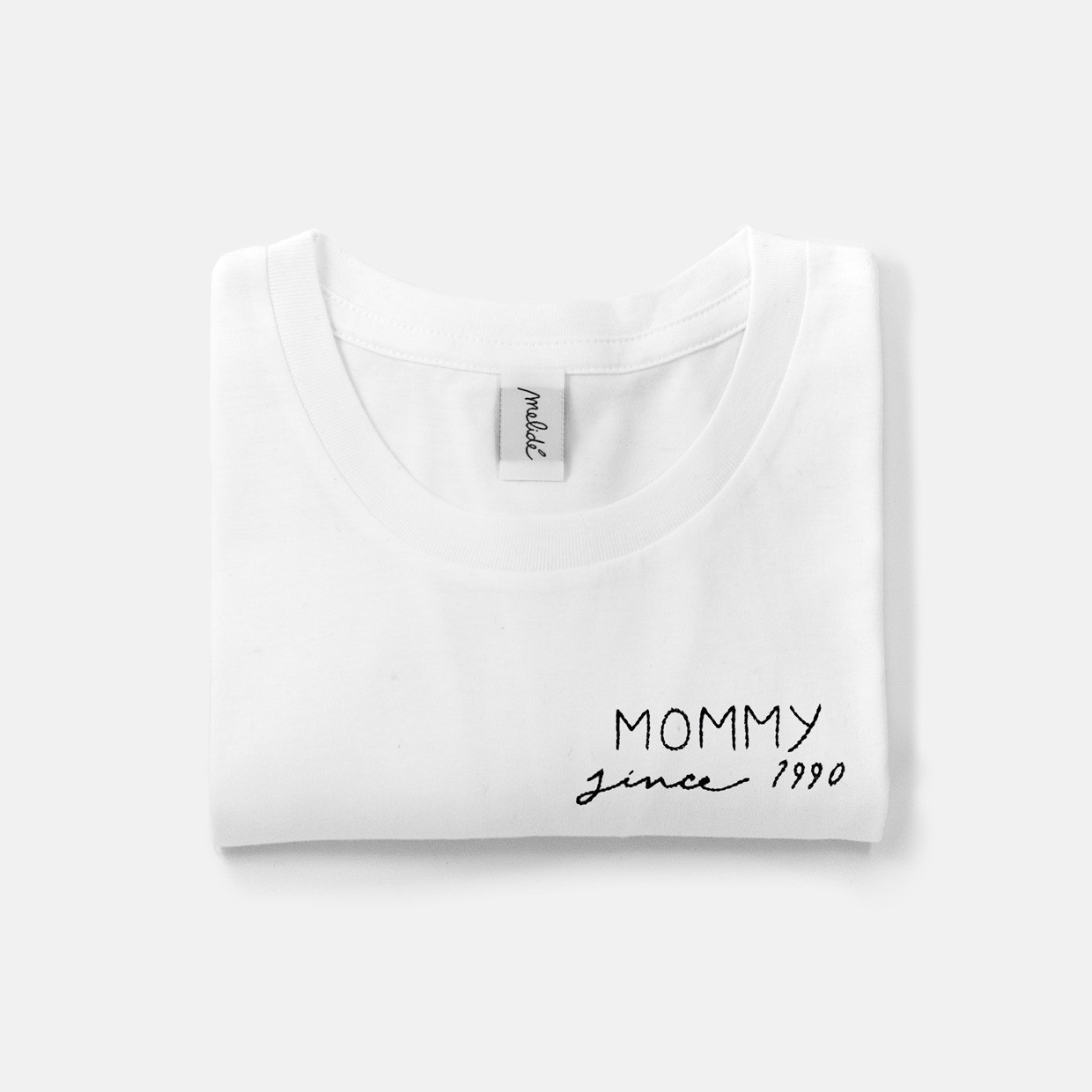 The MOMMY SINCE ultimate woman tee