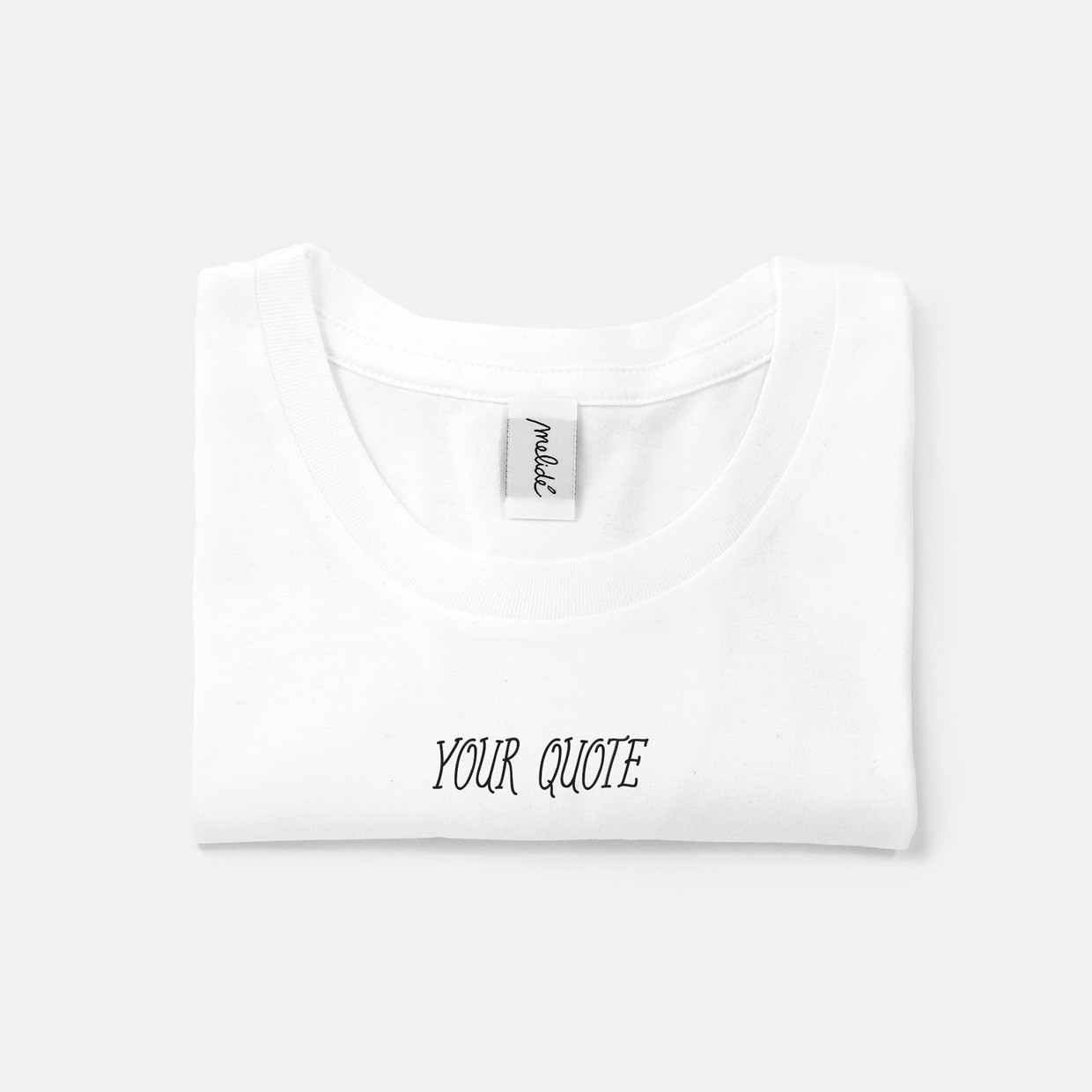 The YOUR QUOTE slim fit tee