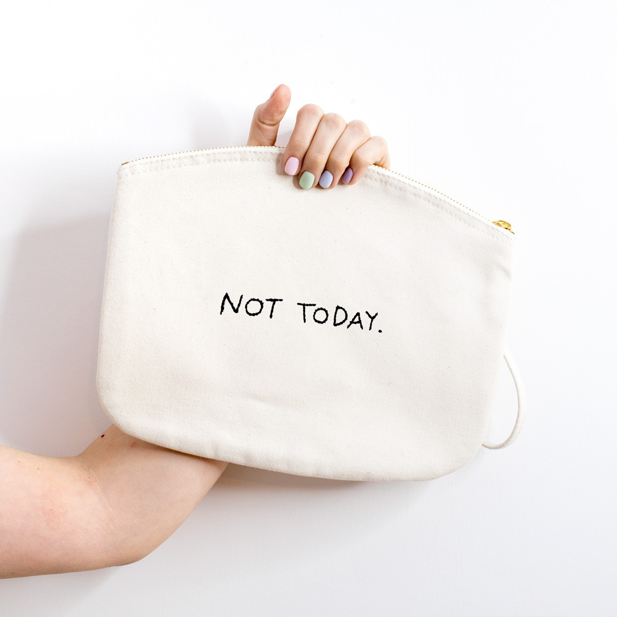 The ZIPPED POUCH L - Not Today