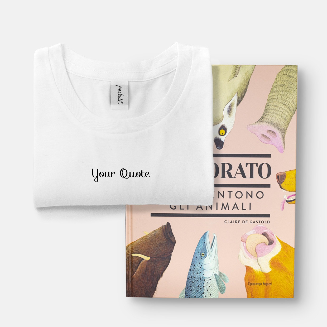 T-shirt YOUR QUOTE + ZOODORATO kit