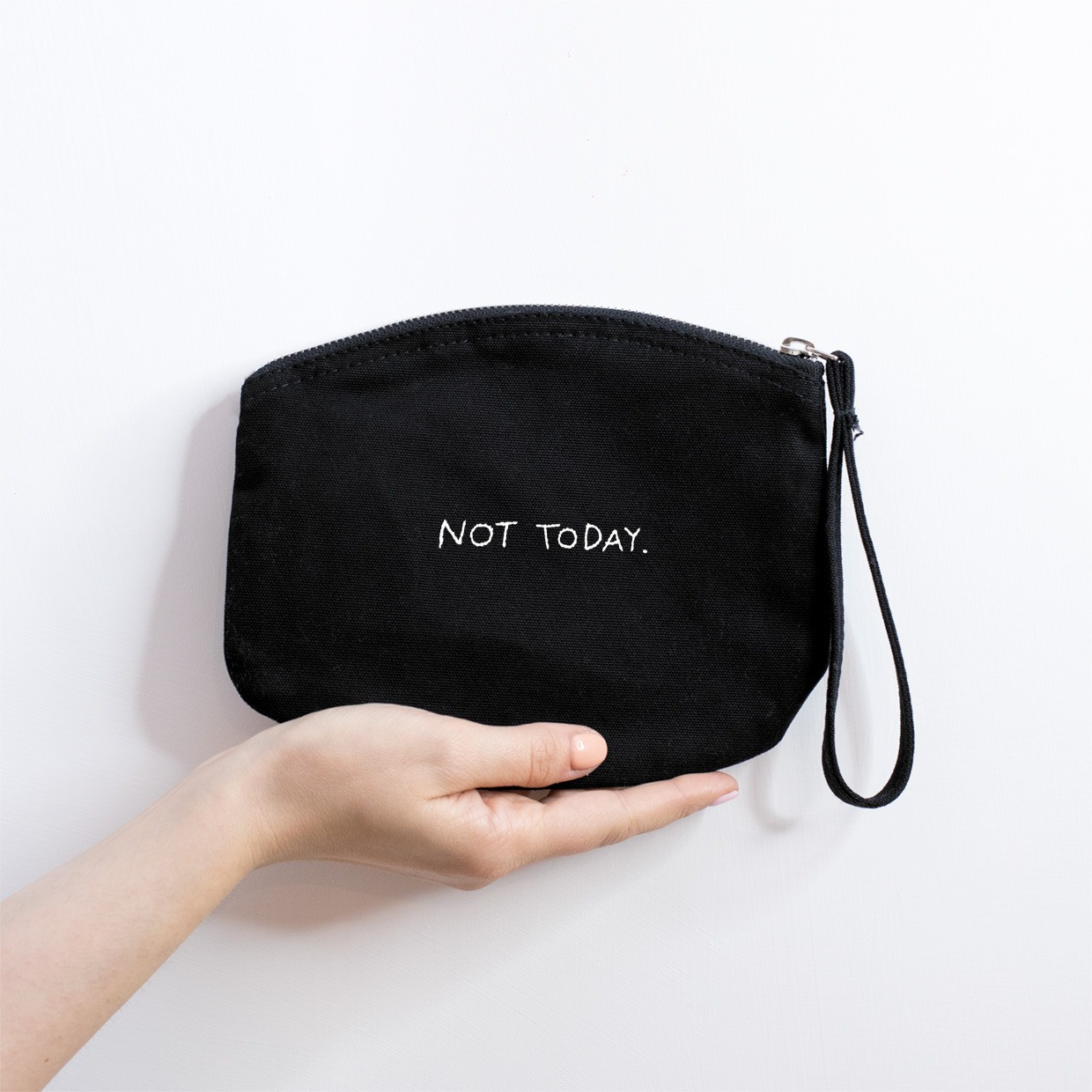 The ZIPPED POUCH M - Not Today