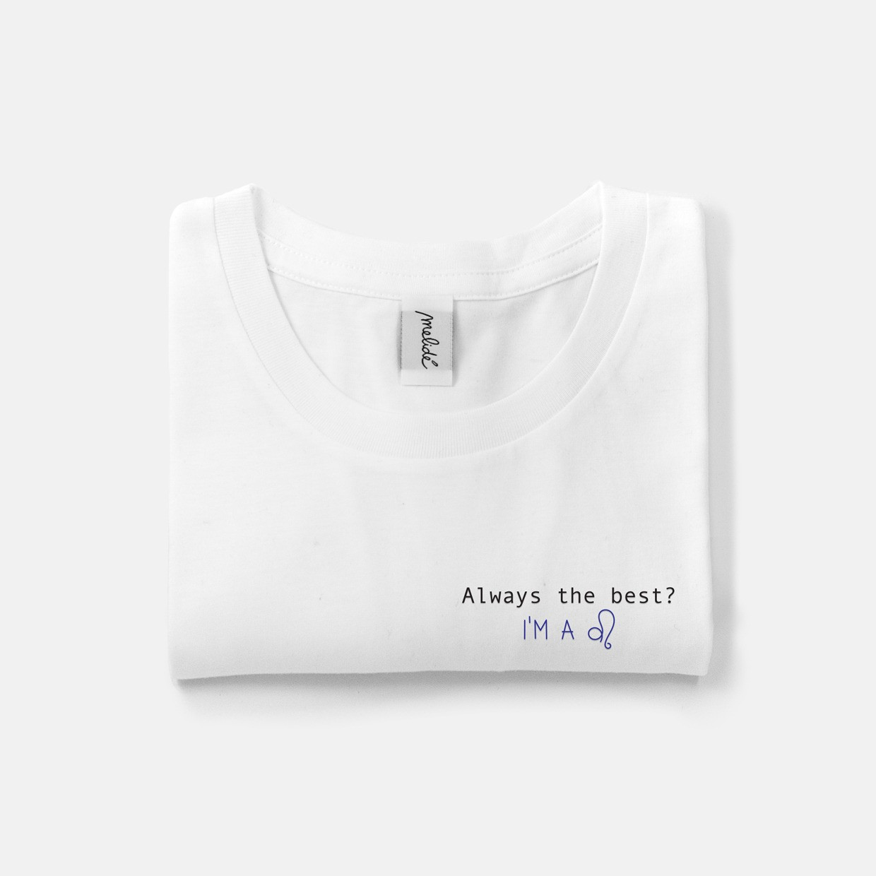 The ALWAYS THE BEST? LEO ultimate tee