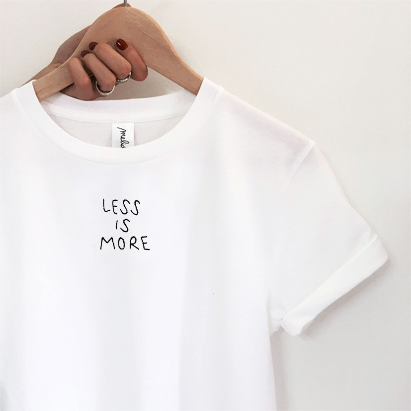 The LESS IS MORE tee
