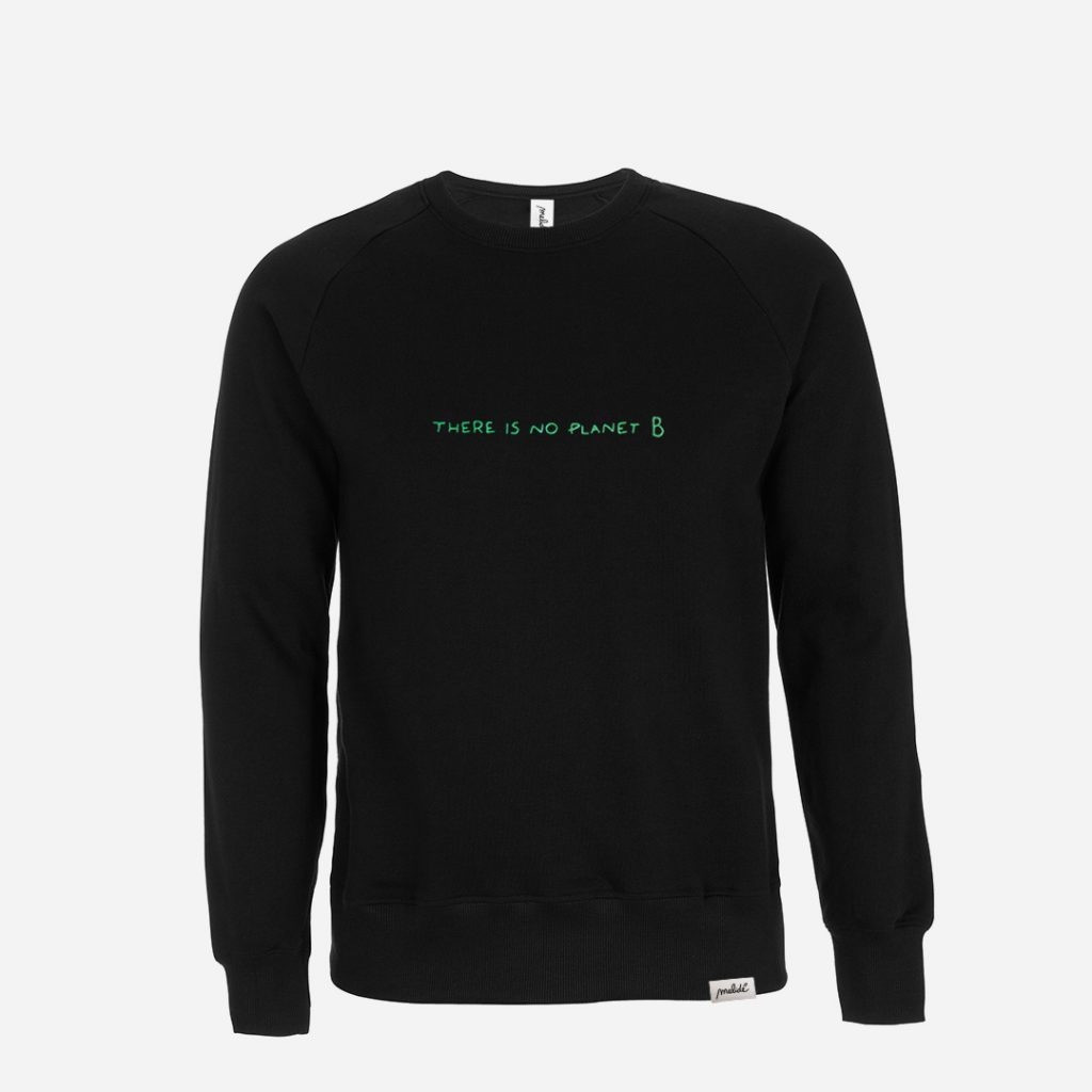 The NO PLANET B Sweatshirt